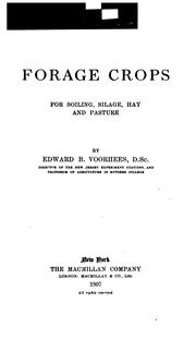 Cover of: Forage crops for soiling, silage, hay and pasture