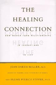 Cover of: The healing connection | Jean Baker Miller