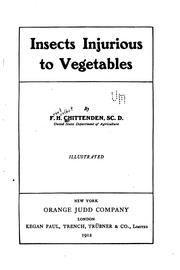 Cover of: Insects injurious to vegetables | F. H. Chittenden