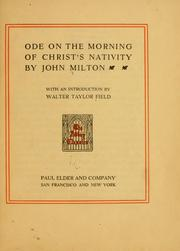 Cover of: Ode on the morning of Christ's nativity: L'Allegro.  Il Penseroso and Lycidas.  [Edited] by A.W. Verity.