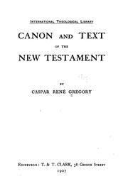Cover of: Canon and text of the New Testament. | Caspar ReneМЃ Gregory