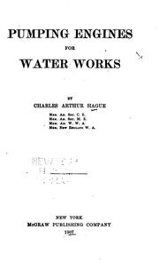 Cover of: Pumping engines for water works | Charles Arthur Hague