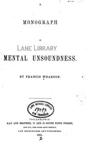 Cover of: A Monograph On Mental Unsoundness