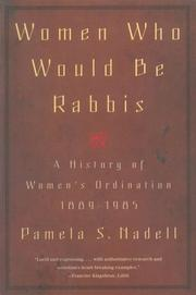 Cover of: Women Who Would Be Rabbis