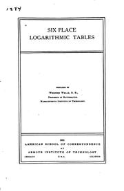 Cover of: Six place logarithmic tables | American School (Chicago, Ill.)