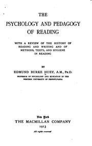 Cover of: psychology and pedagogy of reading | Edmund Burke Huey