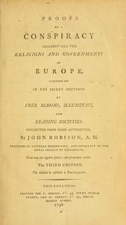 Cover of: Proofs of a conspiracy against all the religions and governments of Europe
