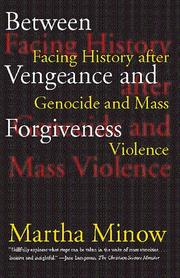 Cover of: Between Vengeance and Forgiveness | Martha Minow