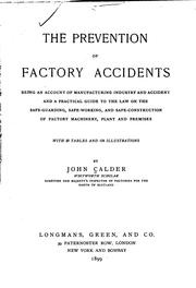 Cover of: The prevention of factory accidents | John Calder