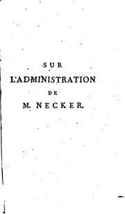 Cover of: Sur l'administration de M. Necker