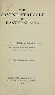 Cover of: The coming struggle in eastern Asia | Putnam Weale, B. L.