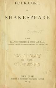 Folk-lore of Shakespeare by T. F. Thiselton Dyer