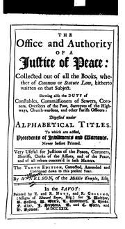 Cover of: office and authoritiy of a justice of peace | Nelson, William