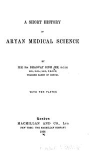"Cover of: short history of Aryan medical science | Bhagavat SimМЈhajiМ"" Maharaja of Gondal, Sir"