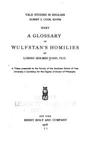 Cover of: A glossary of Wulfstan's homilies, by Loring Holmes Dodd | Loring Holmes Dodd