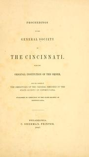 Proceedings of the general Society of the Cincinnati by Society of the Cincinnati. Pennsylvania., State Society of the Cincinnati of Pennsylvania