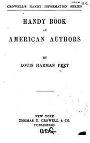 Cover of: Handy book of American authors | Peet, Louis Harman