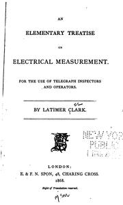 Cover of: An elementary treatise on electrical measurement