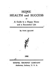 Cover of: Home, health and success | Thos Nelson