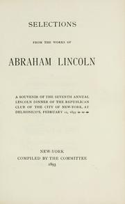 Cover of: Selections from the Works of Abraham Lincoln