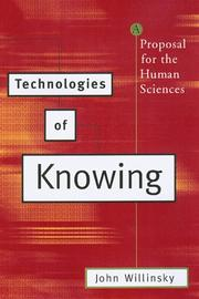 Cover of: Technologies of knowing: A Proposal for the Human Sciences