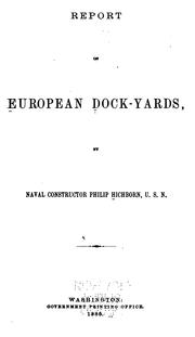 Cover of: Report on European dock-yards | United States. Navy Dept.