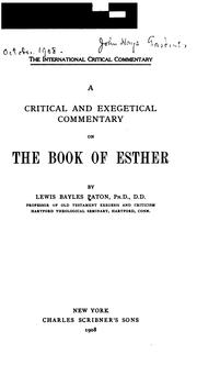 Cover of: critical and exegetical commentary on the Book of Esther | Lewis Bayles Paton