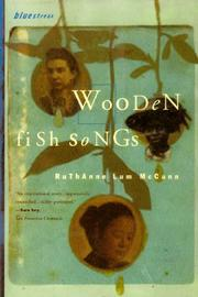 Cover of: Wooden fish songs | Ruthanne Lum McCunn