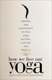 Cover of: How We Live Our Yoga