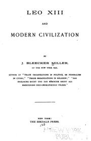 Cover of: Leo XIII and modern civilization | J. Bleecker Miller