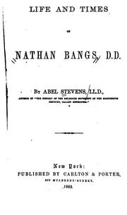 Cover of: Life and times of Nathan Bangs, D. D