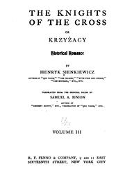 Cover of: The knights of the cross; or, Krzyżacy | Henryk Sienkiewicz