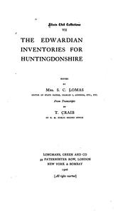 Cover of: The Edwardian inventories for Huntingdonshire | Great Britain. Commissioners on seizure of church goods, 1552-1553.