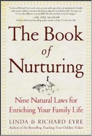 Cover of: The Book of Nurturing  | Linda Eyre, Eyre, Richard