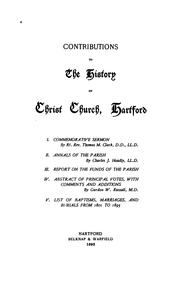 Cover of: Contributions to the history of Christ church, Hartford