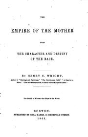 Cover of: The empire of the mother over the character and destiny of the race