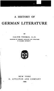 Cover of: history of German literature | Calvin Thomas