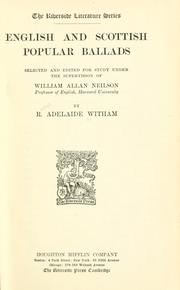 Cover of: English and Scottish popular ballads | R. Adelaide Witham