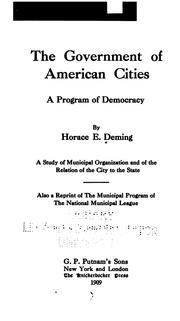 Cover of: government of American cities | Deming, Horace Edward