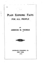 Cover of: Plain economic facts for all people | Ambrose Milton Thomas