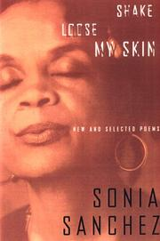 Cover of: Shake Loose My Skin | Sonia Sanchez