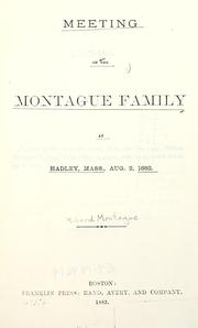 Meeting of the Montague family at Hadley, Mass., Aug. 2, 1882 by Montague, Richard