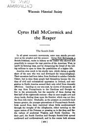 Cover of: Cyrus Hall McCormick and the reaper: From the Proceedings of the State historical society of Wisconsin for 1908.