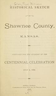 Historical sketch of Shawnee County, Kansas by F. W. Giles