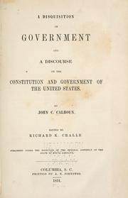 a review of the disquisition of government by john calhoun Note: this entire post is a paraphrase of calhoun's work direct quotes have  been marked as such summary man is a social being and.