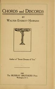Cover of: Chords and discords | Walter Everette Hawkins