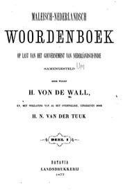 Cover of: Maleisch-Nederlandsch woordenboek | Hermann Theodor Friedrich Karl Emil Wilhelm August Casimir von de Wall