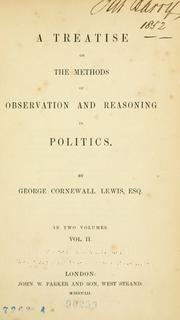 Cover of: A treatise on the methods of observation and reasoning in politics