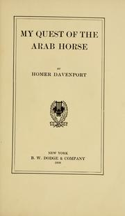 Cover of: My quest of the Arab horse