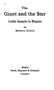 Cover of: The giant and the star: little annals in rhyme